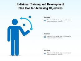 Individual Training And Development Plan Icon For Achieving Objectives