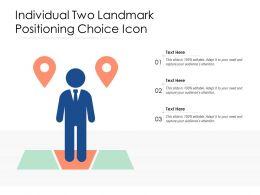 Individual Two Landmark Positioning Choice Icon