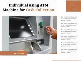Individual Using ATM Machine For Cash Collection