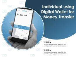 Individual Using Digital Wallet For Money Transfer