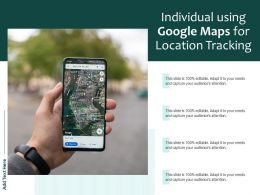 Individual Using Google Maps For Location Tracking