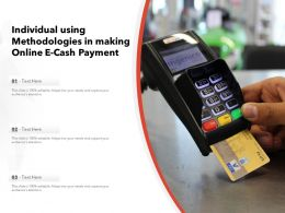 Individual Using Methodologies In Making Online E Cash Payment