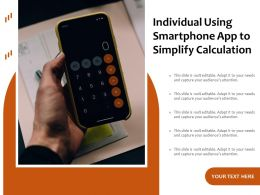 Individual Using Smartphone App To Simplify Calculation