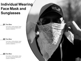 Individual Wearing Face Mask And Sunglasses