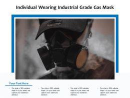 Individual Wearing Industrial Grade Gas Mask