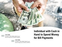 Individual With Cash In Hand To Spend Money For Bill Payments