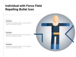 Individual With Force Field Repelling Bullet Icon