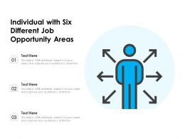 Individual With Six Different Job Opportunity Areas