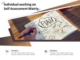 Individual Working On Self Assessment Matrix