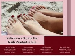Individuals Drying Toe Nails Painted In Sun