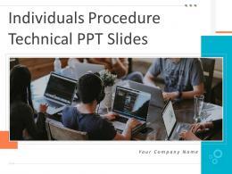Individuals Procedure Technical Ppt Slides Powerpoint Presentation Slides
