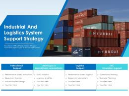 Industrial And Logistics System Support Strategy