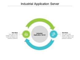 Industrial Application Server Ppt Powerpoint Presentation Infographics Maker Cpb