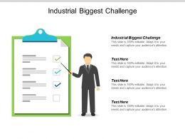 Industrial Biggest Challenge Ppt Powerpoint Presentation Portfolio Influencers Cpb