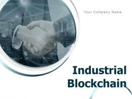 Industrial Blockchain Powerpoint Presentation Slides