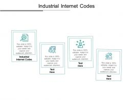 Industrial Internet Codes Ppt Powerpoint Presentation Slides Skills Cpb