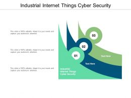 Industrial Internet Things Cyber Security Ppt Powerpoint Presentation Pictures Cpb