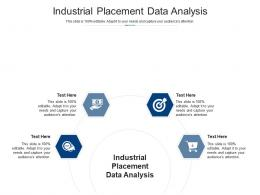 Industrial Placement Data Analysis Ppt Powerpoint Presentation Gallery Shapes Cpb
