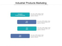 Industrial Products Marketing Ppt Powerpoint Presentation Professional File Formats Cpb