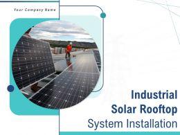 Industrial Solar Rooftop System Installation Powerpoint Presentation Slides
