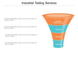 Industrial Testing Services Ppt Powerpoint Presentation Gallery Designs Cpb