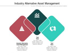 Industry Alternative Asset Management Ppt Powerpoint Presentation File Maker Cpb