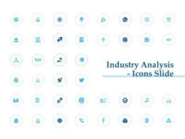 Industry Analysis Icons Slide Ppt Powerpoint Presentation Show Files