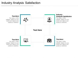Industry Analysis Satisfaction Ppt Powerpoint Presentation File Graphics Example Cpb