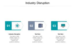Industry Disruption Ppt Powerpoint Presentation Slides Format Cpb