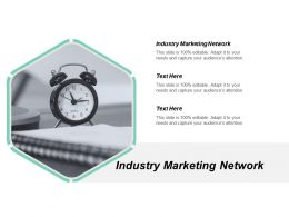 Industry Marketing Network Ppt Powerpoint Presentation File Format Ideas Cpb