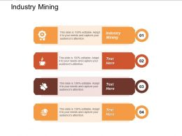 Industry Mining Ppt Powerpoint Presentation Gallery Vector Cpb