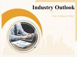 Industry Outlook Powerpoint Presentation Slides