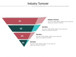 Industry Turnover Ppt Powerpoint Presentation Professional Influencers Cpb