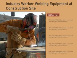 Industry Worker Welding Equipment At Construction Site