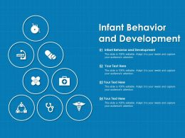 Infant Behavior And Development Ppt Powerpoint Presentation File Ideas