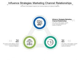 Influence Strategies Marketing Channel Relationships Ppt Powerpoint Presentation Show Vector Cpb