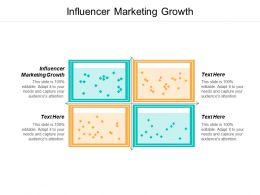 Influencer Marketing Growth Ppt Powerpoint Presentation Portfolio Ideas Cpb