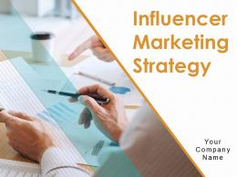 Influencer Marketing Strategy Powerpoint Presentation Slides