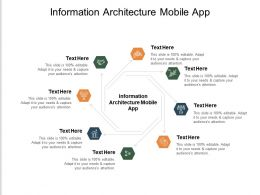Information Architecture Mobile App Ppt Powerpoint Presentation Show Files Cpb