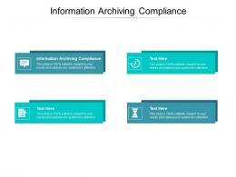 Information Archiving Compliance Ppt Powerpoint Shapes Cpb