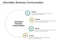 Information Business Communication Ppt Powerpoint Presentation Summary Diagrams Cpb