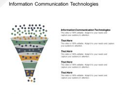 Information Communication Technologies Ppt Powerpoint Presentation Gallery Format Ideas Cpb