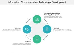 Information Communication Technology Development Ppt Powerpoint Presentation Portfolio Sample Cpb