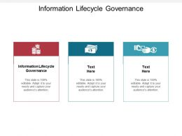 Information Lifecycle Governance Ppt Powerpoint Presentation Slides Good Cpb