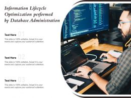 Information Lifecycle Optimization Performed By Database Administration