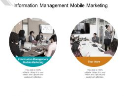 Information Management Mobile Marketing Ppt Powerpoint Presentation Layouts Graphics Template Cpb