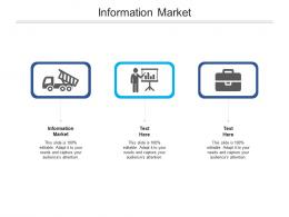 Information Market Ppt Powerpoint Presentation Professional Background Images Cpb