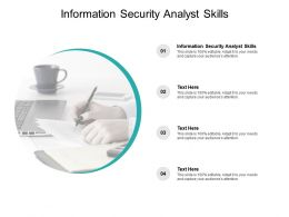Information Security Analyst Skills Ppt Powerpoint Presentation Infographics Cpb