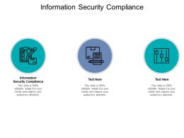 Information Security Compliance Ppt Powerpoint Presentation Infographic File Cpb