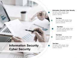 Information Security Cyber Security Ppt Powerpoint Presentation Inspiration Slide Cpb